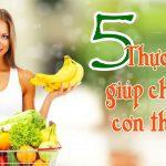 5 thực phẩm giúp bạn chống lại cơn thèm ăn hiệu quả